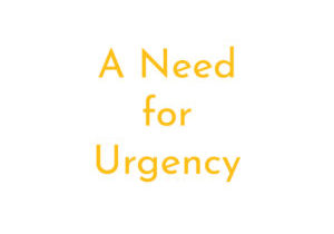 A need for urgency square
