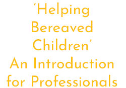 Atlas - Helping Bereaved Children