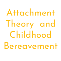 Attachment-theory-and-childhood-bereavement