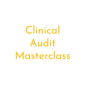 Clinical audit masterclass